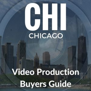 Chicago Video Production Buyers Guide